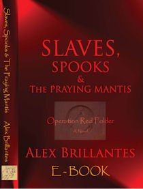 Slaves, Spooks & The Praying Mantis - Operation Red Folder - Ebook